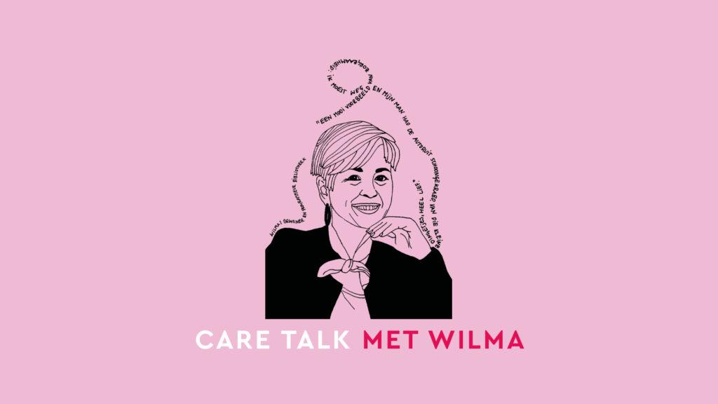 Care Talk met Wilma