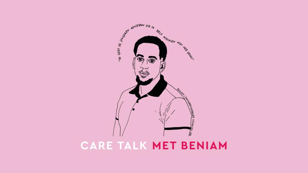 Care Talk met Beniam